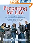 Preparing for Life: The Complete Guid...