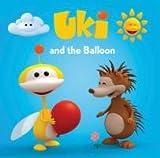 Uki and the Balloon.