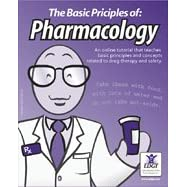 The Basic Principles of Pharmacology (Online Tutorial for Individuals)