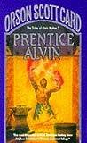 Prentice Alvin: The Tales of Alvin Maker 3 (0099612100) by Orson Scott Card