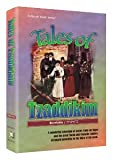 Tales of tzaddikim: A wonderful collection of stories from our sages and the great Torah and Chassidic leaders (ArtScroll youth series)