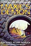 Maxie's Demon (1857234626) by Michael Scott Rohan