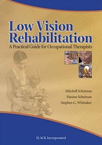 Book - Low Vision Rehabilitation A Practical Guide For Occupational Therapists front-992883