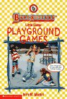 Playground Games (Baby-Sitters Little Sister) (059073914X) by Martin, Ann M.