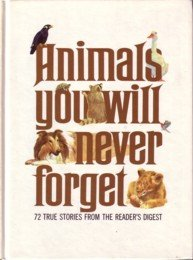 Image for Animals You Will Never Forget