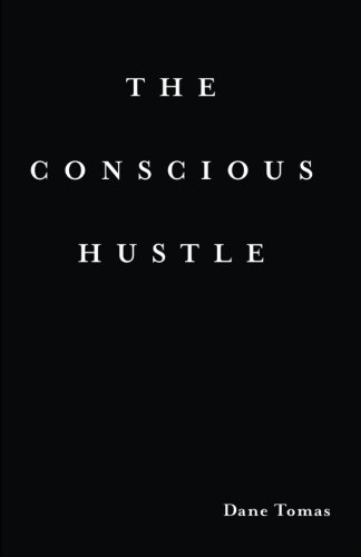 The Conscious Hustle: Business as a path to wealth & awakening PDF