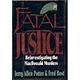 img - for Fatal Justice: Reinvestigating the Macdonald Murders book / textbook / text book
