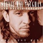 Stevie Ray Vaughan and Double Trouble...