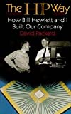 img - for The Hp Way - How Bill Hewlett And I Built Our Company book / textbook / text book