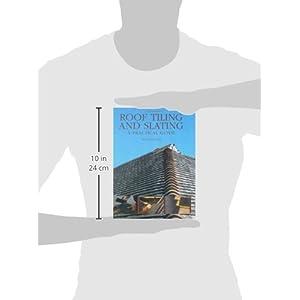 Roof Tiling and Slating: Livre en Ligne - Telecharger Ebook