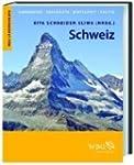 Schweiz: Geographie, Geschichte, Wirt...