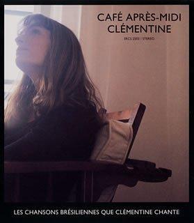 カフェ・アプレミディ~クレモンティーヌが歌うボサノヴァ