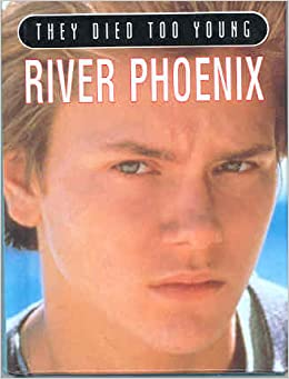 River phoenix they died too young penny stempel - Amazon stempel ...