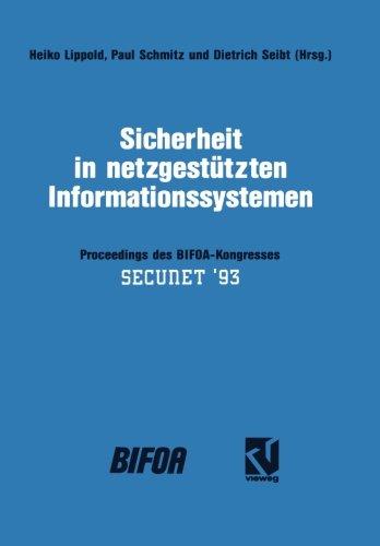 Sicherheit in netzgestützten Informationssystemen: Proceedings des BIFOA-Kongresses  [Lippold, Heiko] (Tapa Dura)