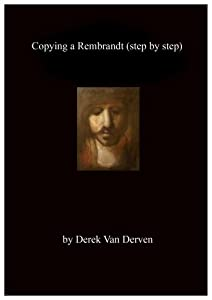 Copying a Rembrandt (step by step)