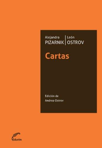 Portada del libro Cartas Alejandra Pizarnik/León Ostrov  de Andrea Ostrov