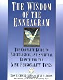 img - for The Wisdom of the Enneagram: The Complete Guide to Psychological and Spiritual Growth for the Nine Personality Types [Paperback] [1999] Don Richard Riso, Russ Hudson book / textbook / text book