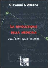Copertina la Rivoluzione della Medicina di F.Azzone