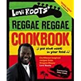 Levi Roots' Reggae Reggae Cookbookby Levi Roots
