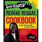 Levi Roots' Reggae Reggae Cookbookby Levi Roots