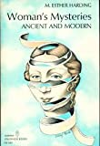 Woman's Mysteries:  Ancient and Modern (0060905255) by M. Esther Harding