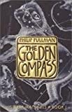 Image of The Golden Compass (His Dark Materials, Book 1) Publisher: Knopf Books for Young Readers