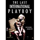 The Last International Playboy ( Frost ) ( Bloom )by Jason Behr