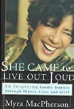 img - for She Came To Live Out Loud book / textbook / text book