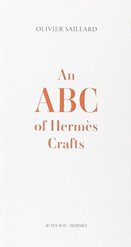 An ABC of Hermès Crafts