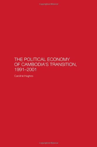 The Political Economy of the Cambodian Transition
