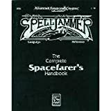 Complete Spacefarer's Handbook (Spelljammer Handboook/Advanced Dungeons & Dragons)by Curtis M. Scott