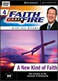 Faith Under Fire 4: A New Kind of Faith
