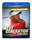 The Next Generation with Sean Foley (1-1/2 Hour – Tutorial Golf DVD/BluRay Combo)