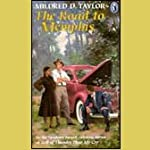 The Road to Memphis (       UNABRIDGED) by Mildred D. Taylor Narrated by Allyson Johnson