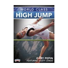 Buy Gary Pepin: World Class High Jump (DVD) by Championship Productions