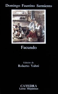 Facundo (COLECCION LETRAS HISPANICAS) (Spanish Edition)
