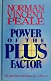 Power of the Plus Factor (A Cedar Book) (0434111392) by NORMAN VINCENT PEALE