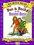 Ben & Becky in the Haunted House (We Both Read (Pb)) (1417611456) by McKay, Sindy