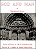 img - for God and Man in Medieval Spain: Essays in honour of Roger Highfield book / textbook / text book