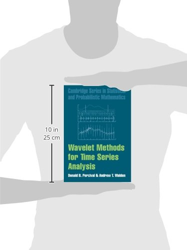 Wavelet Methods for Time Series Analysis Paperback (Cambridge Series in Statistical and Probabilistic Mathematics)