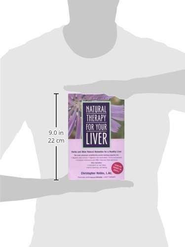 Natural Therapy for Your Liver: Herbs and Other Natural Remedies for a Healthy Liver