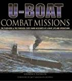 img - for U-boat Combat Missions: The Pursuers and the Pursued - First-hand Accounts of U-boat Life and Operations book / textbook / text book