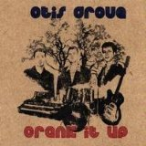 Crank It Up by Otis Grove [Music CD]