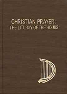 how to pray the liturgy of the hours pdf