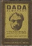 Dada Almanach: Im Auftrag Des Zentralamts Der Deutcshen Dada-Bewegung