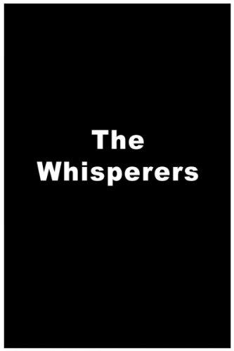 whisperers