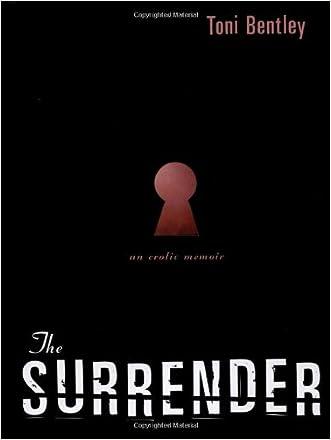 The Surrender: An Erotic Memoir