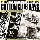 Cotton Club Days / Jazz Collector Edition