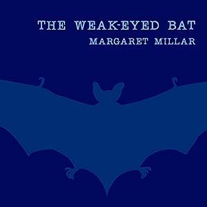The Weak-Eyed Bat Audiobook