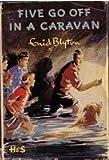 Five Go Off in a Caravan (Knight Books) Enid Blyton
